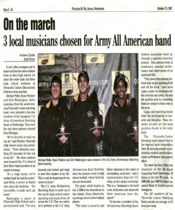 Journal Article (October 25): All American Band. These three PCMB marchers have been accepted into the Army All American band for a performance on Jan 5, 2008 at the half time of the All-American Bowl